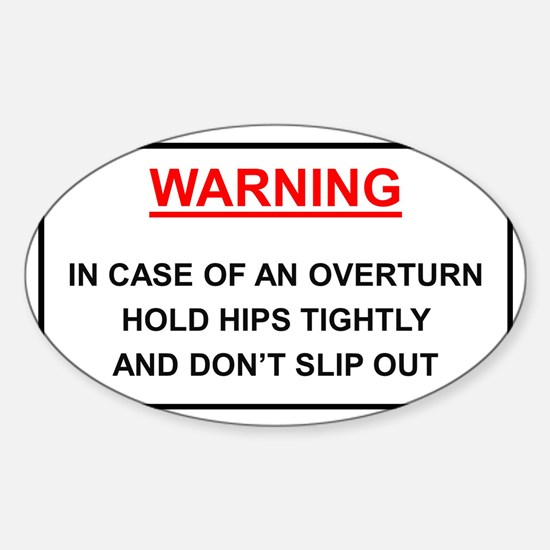 Warning: In case of overturn hold h Sticker (Oval)