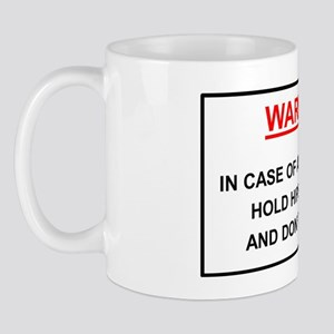 Warning: In case of overturn hold hips  Mug