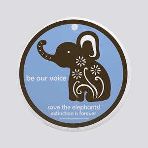 SAVE THE ELEPHANTS! Round Ornament
