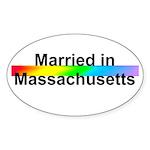 Married in Massachusetts Oval Sticker