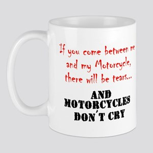 ifyoucomebetweenmeandmymotorcycle Mugs