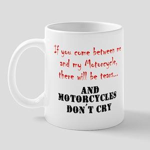 ifyoucomebetweenmeandmymotorcycle Mugs