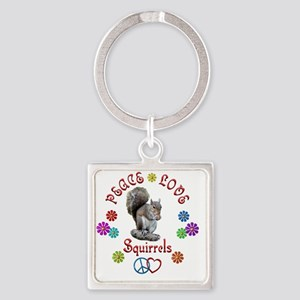 Peace Love SQUIRRELS Square Keychain