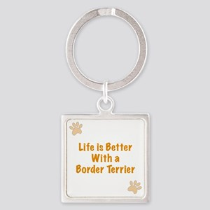 Life is better with a Border Terri Square Keychain