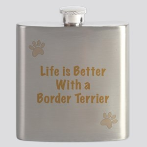 Life is better with a Border Terrier Flask
