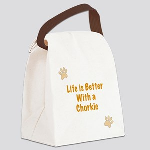 Life is better with a Chorkie Canvas Lunch Bag