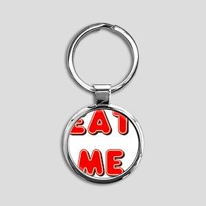Eat Me Round Keychain