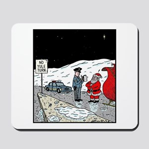 No Yule turn Mousepad
