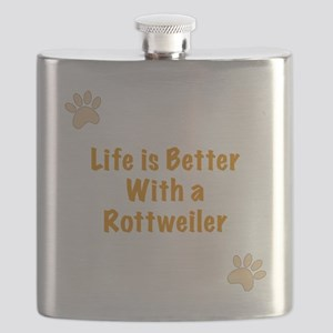 Life is better with a Rottweiler Flask
