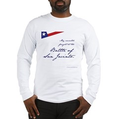 Battle of San Jacinto Long Sleeve T-Shirt