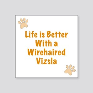 """Life is better with a Wireh Square Sticker 3"""" x 3"""""""