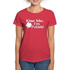 Kiss Me I'm Polish Women's Dark T-Shirt