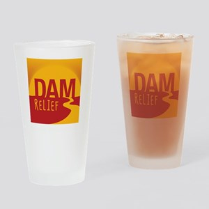 A Dam Relief (with fb address) Drinking Glass