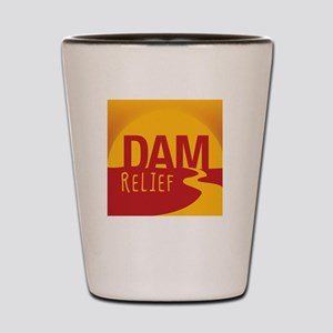 A Dam Relief (with fb address) Shot Glass