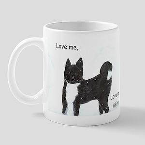Love me, love my akita Mug