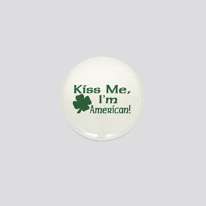 Kiss Me I'm American Mini Button