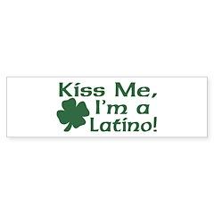 Kiss Me I'm a Latino Bumper Bumper Sticker