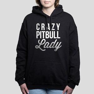 Crazy Pitbull Lady Sweatshirt
