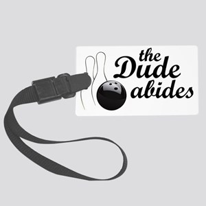 dudeabides Large Luggage Tag