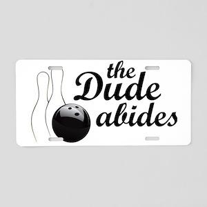 dudeabides Aluminum License Plate