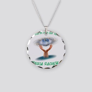 The earth is in our hands Necklace Circle Charm