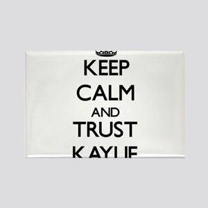 Keep Calm and trust Kaylie Magnets