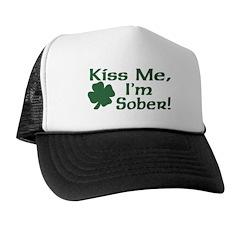 Kiss Me I'm Sober Trucker Hat