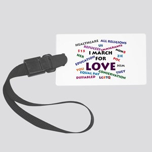 I March for Love Luggage Tag