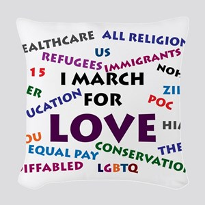 I March for Love Woven Throw Pillow