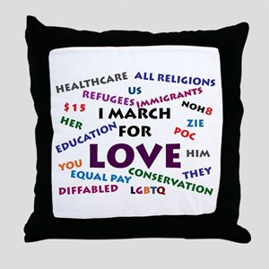 I March for Love Throw Pillow