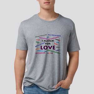 I March for Love T-Shirt