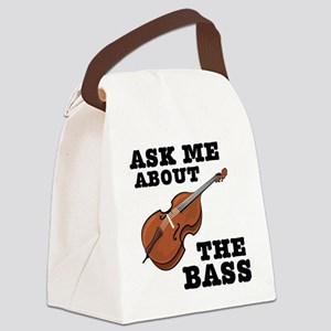 Ask-Me-About-the-Bass-01-a Canvas Lunch Bag