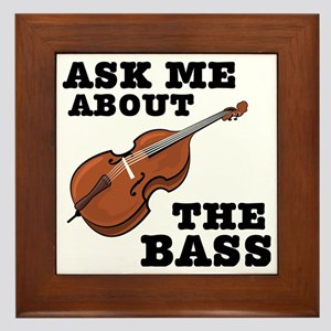 Ask-Me-About-the-Bass-01-a Framed Tile