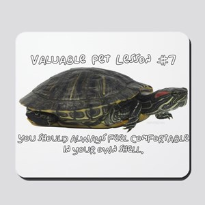 Valuable Pet Lesson #7 Mousepad