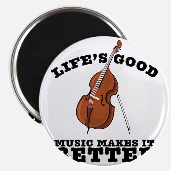 Lifes-Good-01 Magnet