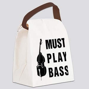 Must-Play-Bass-01-a Canvas Lunch Bag