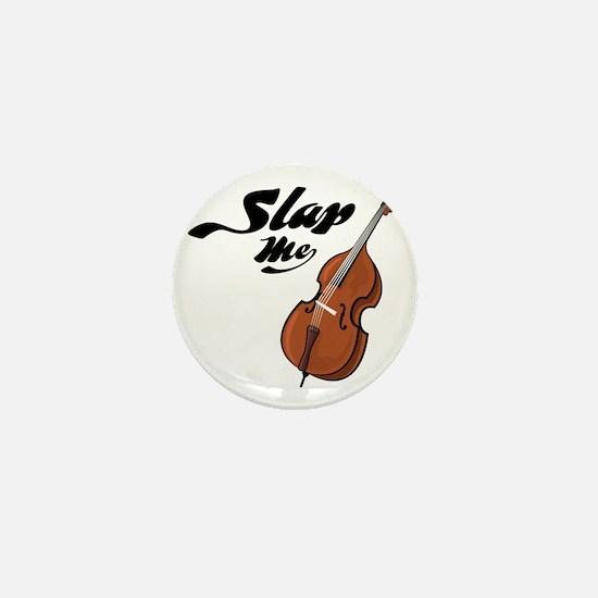 Slap-Me-01 Mini Button