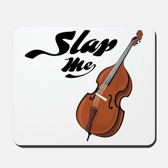 Slap-Me-01 Mousepad