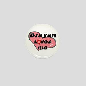 brayan loves me Mini Button