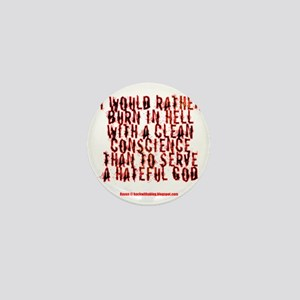 To hell with a clean conscience Mini Button