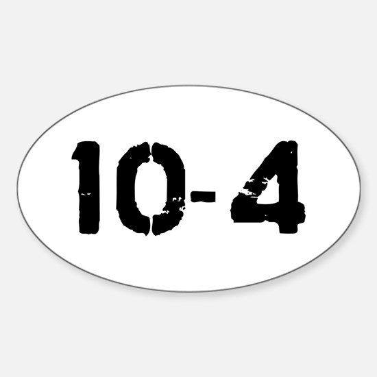 10-4 Oval Decal
