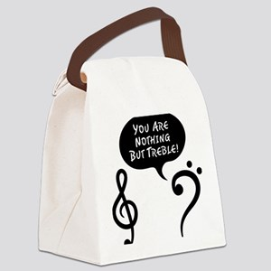 Youre-Nothing-But-Treble-01-a Canvas Lunch Bag