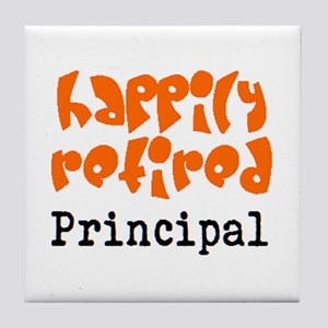 happily retired principal2 Tile Coaster
