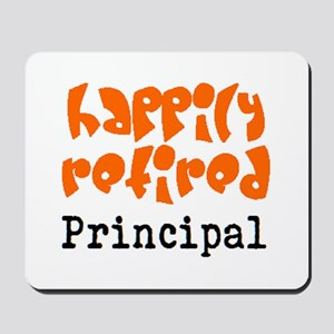 happily retired principal2 Mousepad