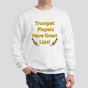Trumpet Players Have Greate L Sweatshirt
