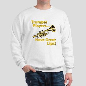 Trumpet Players Have Great Li Sweatshirt