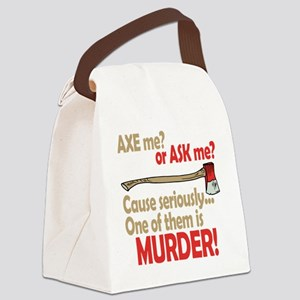 Axe or Ask? Canvas Lunch Bag