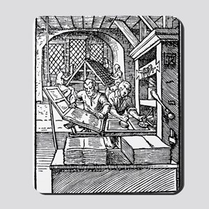Printing press, 16th century Mousepad