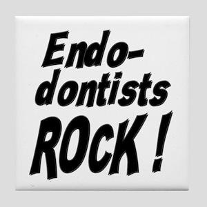 Endodontists Rock ! Tile Coaster
