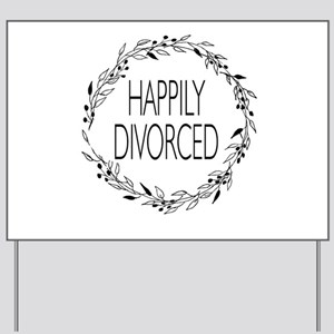 floral wreath happily divorced Yard Sign